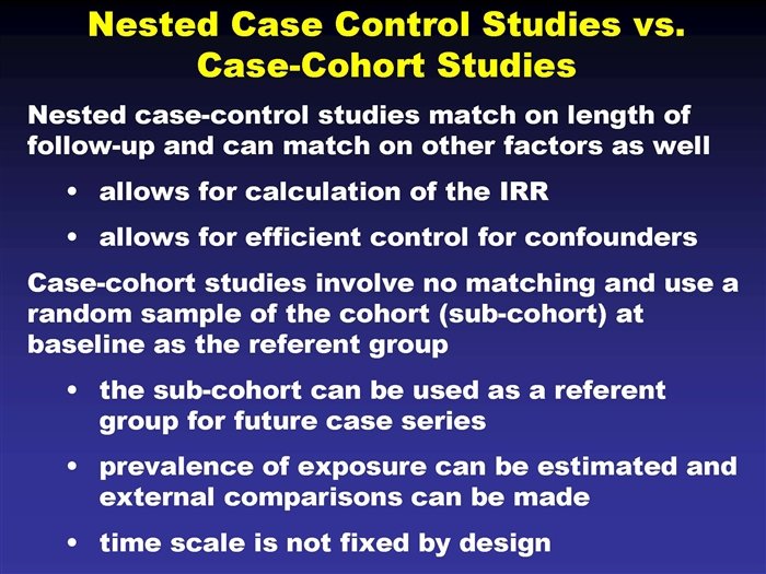 case control studies vs cohort studies Based on a meta-analysis comprising 49 cohort studies and 10 case-control  studies, efficacy  and methodological issues in the design and analysis of  cohort studies (trop med int health  randomised clinical trials vs observational  studies.